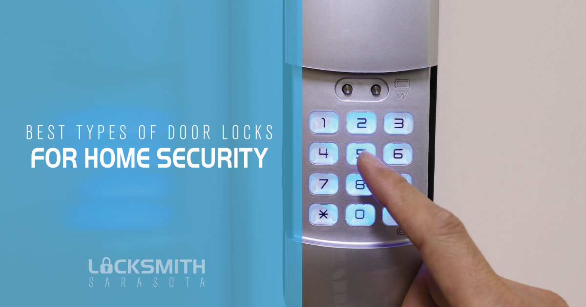 Best Types of Door Locks for Security - Locksmith Sarasota Florida